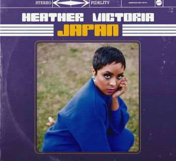 Listen Now: Heather Victoria - Japan [prod. The Gavin Quintet]