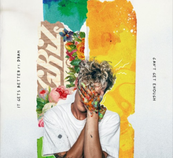 Listen Now: GRiZ - It Gets Better (feat. DRAM) / Can't Get Enough