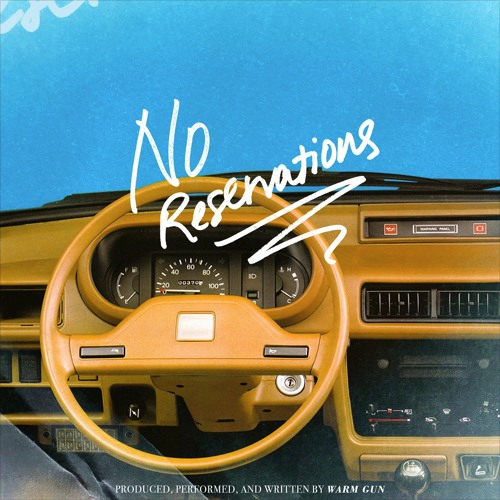 Listen Now: Warm Gun - No Reservations