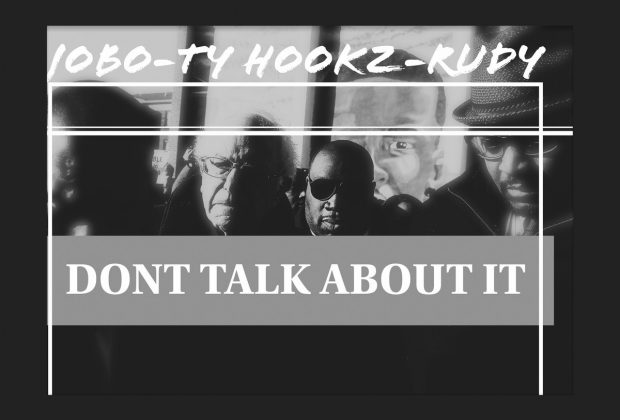 Listen Now: Jobo - Don't Talk About It (feat. Ty Hookz & RUDY)