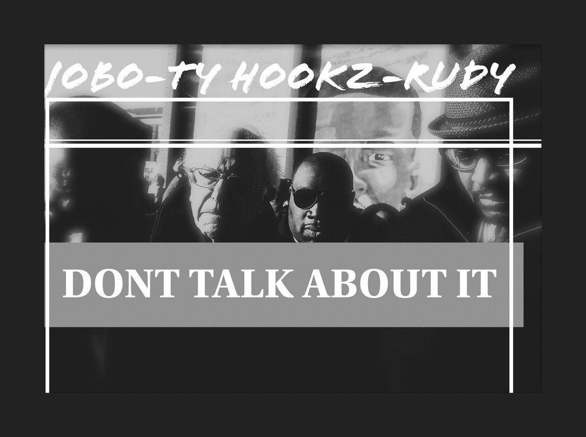 Listen Now: Jobo - Don't Talk About It (feat. Ty Hookz & RUDY)