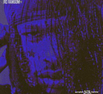 Listen Now: Ro Ransom - Wraith (Y2K Remix)