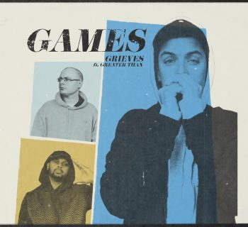 Listen Now: Grieves - Games (feat. Greater Than)