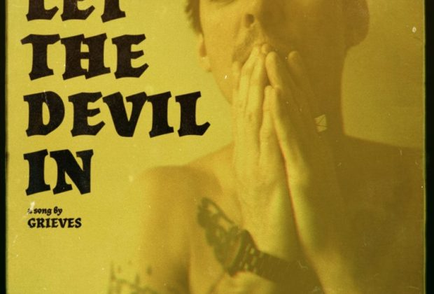 Watch Now: Grieves - Let the Devil In