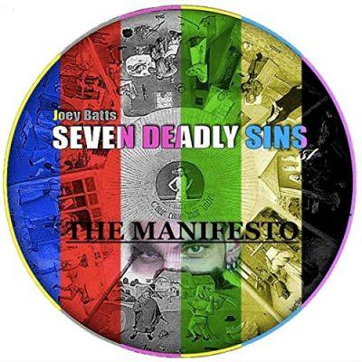 Stream: Joey Batts - <i>7 Deadly Sins: The Manifesto</i>