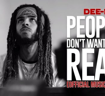 Watch Now: Dee-1 - People Don't Want That Real [prod. Trakksounds]