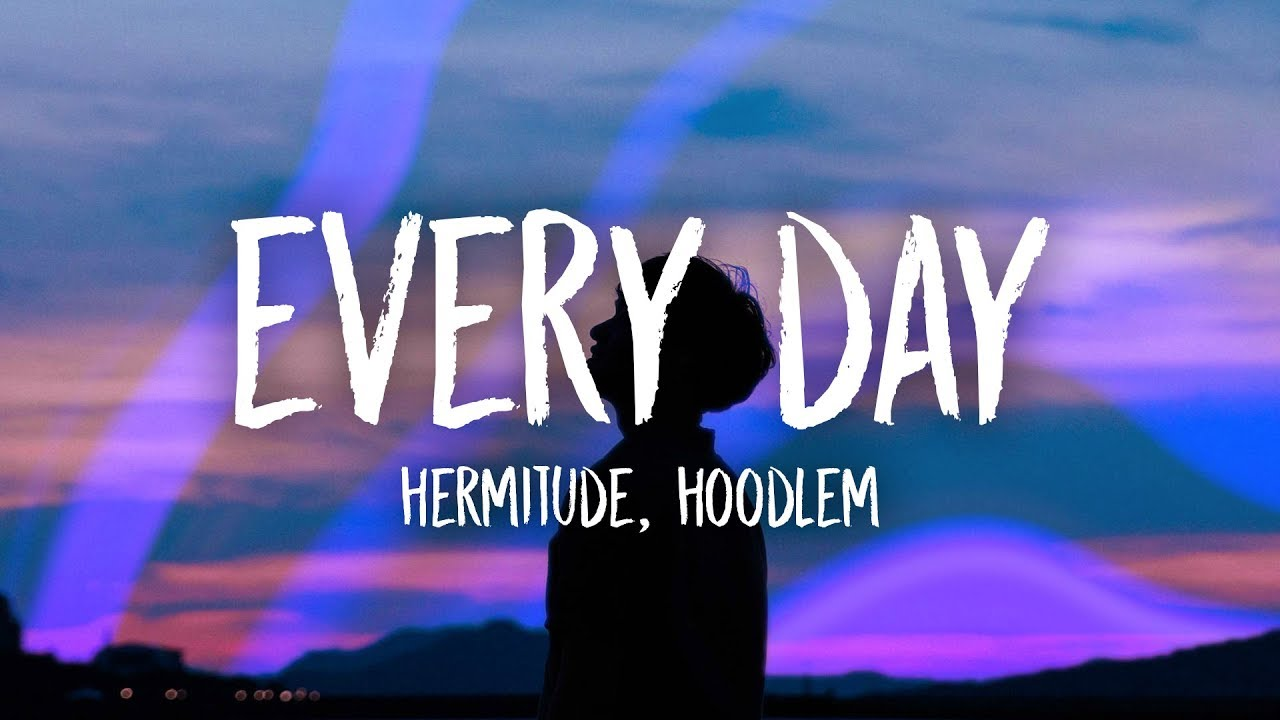 Watch Now: Hermitude - Every Day (feat. Hoodlem)
