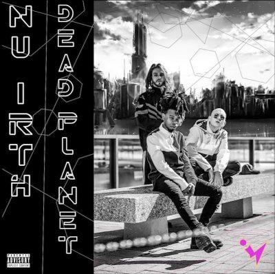 Stream: Nu Irth - <i>Dead Planet</i>