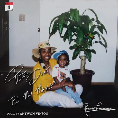 Watch Now: Romaro Franceswa - Please Don't Tell My Mama [prod. Antwon Vinson]