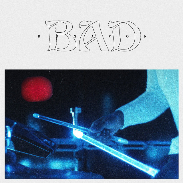 Watch Now: Donavon - BAD
