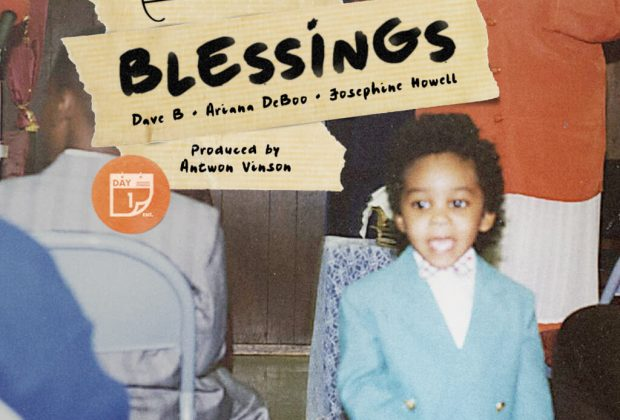 Listen Now: Romaro Franceswa - Blessings (feat. Dave B, Ariana DeBoo & Josephine Howell) [prod. Antwon Vinson]