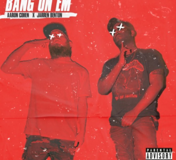 Listen Now: Aaron Cohen - Bang On Em (feat. Jarren Benton) [prod. WiDE AWAKE]