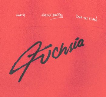 Listen Now: Khary - Fuchsia (feat. KOTA The Friend & Haasan Barclay) [prod. Latrell James]