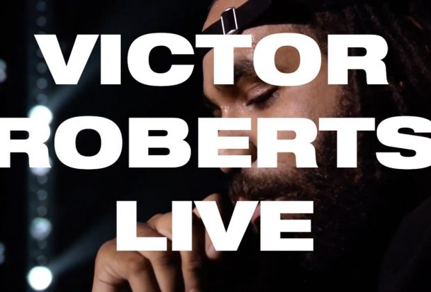 Watch Now: Victor Roberts - VICTOR ROBERTS (Live)