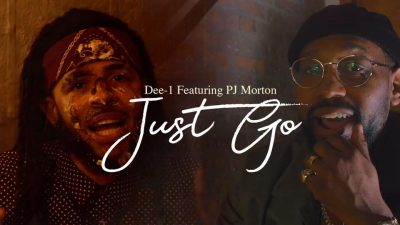 Watch Now: Dee-1 - Just Go (feat. PJ Morton)