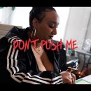 Watch Now: Gifted Gab - Don't Push Me [prod. Antwon Vinson]