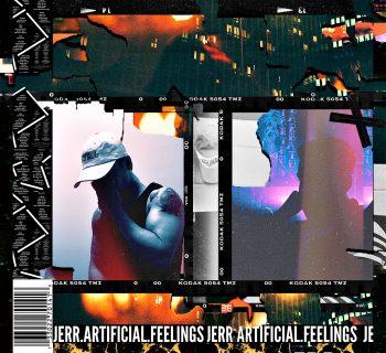 Stream: Artificial Feelings - Jerr.