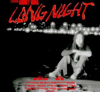 Watch Now: Audrey Nuna - Long Night