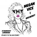 Listen Now: Megan Vice - Strawberry Lemonade (Shades of Black Remix)