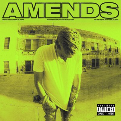 Watch Now: OnCue - Amends [prod. Billy Wonka & LifeOfTheo]