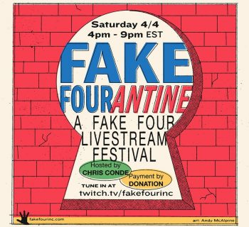 FAKE FOURantine: A Fake Four Livestream Festival